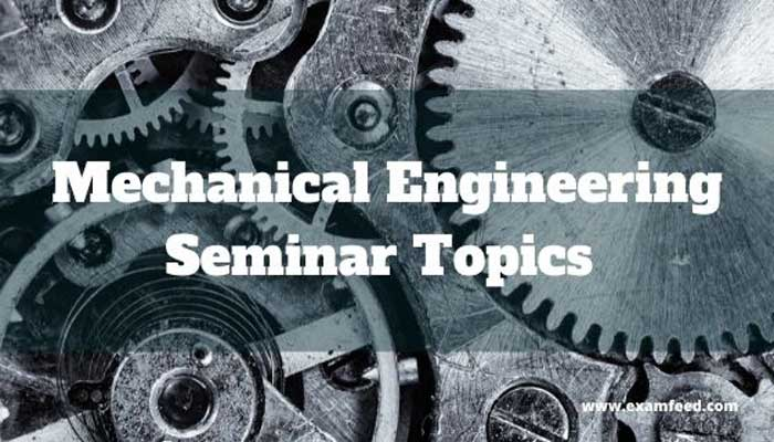 mechanical-engineering-seminar-topics