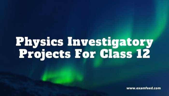 physics-investigatory-project-class-12